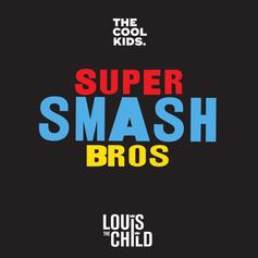 "The Cool Kids Drop Another Collaboration With Louis The Child, ""Super Smash Bros"""
