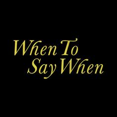 """Drake Shares New Track """"When To Say When"""""""