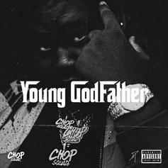 """Young Chop Dubs Himself The """"Young Godfather"""" On His New Project"""