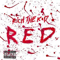 "Rich The Kid Lamps In Luxury On New Single ""Red"""