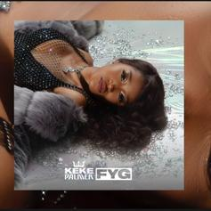 "Keke Palmer Sings About Cheating & Late Night Creeping On ""FYG"""