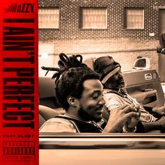 """Mozzy & Blxst Teams Up On """"I Ain't Perfect"""""""