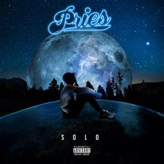 """Pries Comes Through With Another New Single """"Solo"""""""