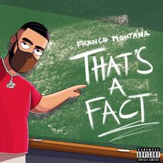 "French Montana Dabbles In Drill With ""That's A Fact"""