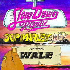 "Wale Hops On The Remix of Skip Marley & H.E.R.'s ""Slow Down"""