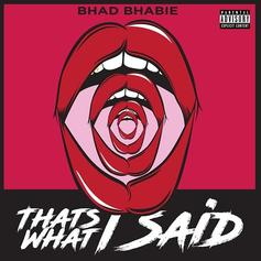 """Bhad Bhabie Puts Her Foot Down On """"That's What I Said"""""""