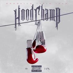 "HoodRich Pablo Juan Becomes The ""Hood Champ"" On New Project"