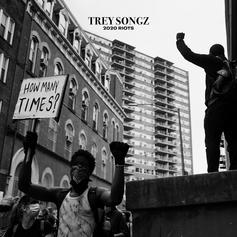 "Trey Songz Shares Powerful New Song ""2020 Riots: How Many Times"""
