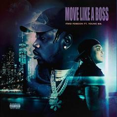 """Fivio Foreign & Young M.A Are Leading The Pack On """"Move Like A Boss"""""""
