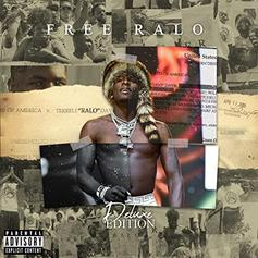 "Ralo Loads Up ""Free Ralo"" Deluxe With YFN Lucci, Kevin Gates, & More"