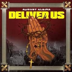 """August Alsina Calls On Darrel Walls To Round Out """"Deliver Us"""" Single"""