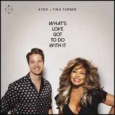 "Kygo Brings Tina Turner Out Of Retirement With Remix Of ""What's Love Got To Do With It"""