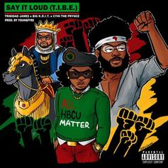 "Trinidad James Taps Big K.R.I.T & CyHi The Prynce For ""Say It Loud"""