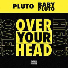 "Future & Lil Uzi Vert Drop Off New Banger ""Over Your Head"""