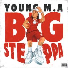 "Young M.A. Drops Off New Single ""Big Steppa"""