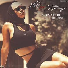 "Paloma Ford Taps Rick Ross For R&B Single ""All For Nothing"""
