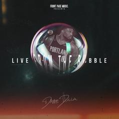 """Dame D.O.L.L.A Drops New EP """"Live From The Bubble"""""""