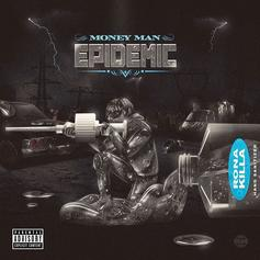 "Money Man Offers ""Epidemic"" Deluxe Edition With ""RONA KILLA"" Cover Art"