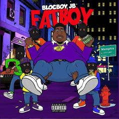 "Blocboy JB Delivers ""FatBoy"" Ft. G Herbo, Trippie Redd, Yo Gotti"
