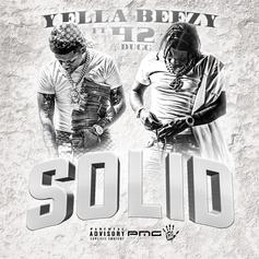 """Yella Beezy & 42 Dugg Are """"Solid"""" As Ever On New Single"""