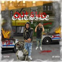 """Slayter & Jay Critch Are Back With New Collab """"Outside"""""""