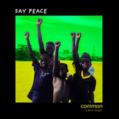 "Common Enlists Black Thought & PJ For New Single ""Say Peace"""