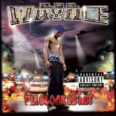 """Lil Wayne Set It Off With """"Tha Block Is Hot"""""""
