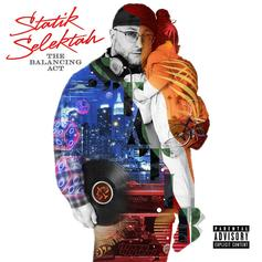 "Statik Selektah Drops ""The Balancing Act"" Featuring Nas, Method Man, Jadakiss, & Many More"