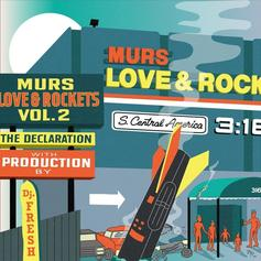 "Murs Comes Through With ""Love & Rockets Vol. 2: The Declaration"""