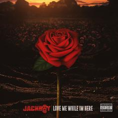 "Jackboy Drops ""Love Me While I'm Here"" Featuring Kodak Black, Tyga, 42 Dugg, & More"
