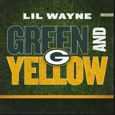 """Lil Wayne Drops Off """"Green And Yellow"""" Hype Song For Green Bay Packers"""
