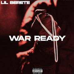 "Lil Berete Stays ""War Ready"" On His Latest Single"