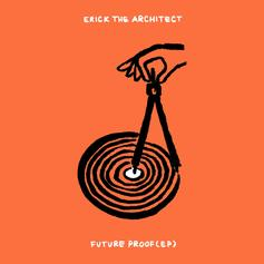 "Erick The Architect Drops Off Solo Debut ""Future Proof"""