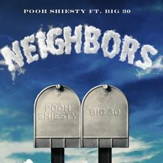 "Pooh Shiesty Connects With BIG30 On ""Neighbors"""