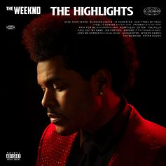 "The Weeknd Celebrates His Illustrious Career With ""The Highlights"""