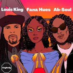 "Ab-Soul Links With Louis King On ""Anybody"" Ft. Fana Hues"