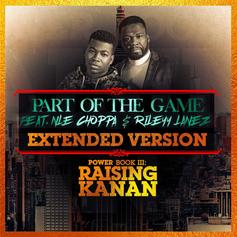 """50 Cent & NLE Choppa Double Down With """"Part Of The Game"""" Extended Version"""