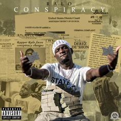 """Ralo Re-Ups """"Conspiracy"""" With Lil Baby & Shy Glizzy For New Deluxe Edition"""