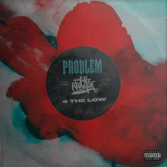 "Problem & Wiz Khalifa Connect On ""4 The Low"""