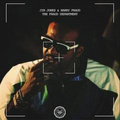 "Jim Jones & Harry Fraud Unite On Joint Project ""The Fraud Department"""