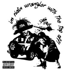 """Troy Ave Drops """"Wrangler With The Top Off"""""""