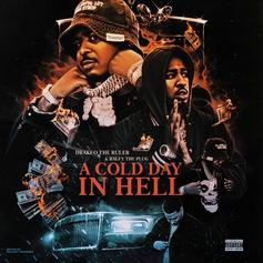 """Drakeo The Ruler & Ralfy The Plug Connect On """"A Cold Day In Hell"""""""