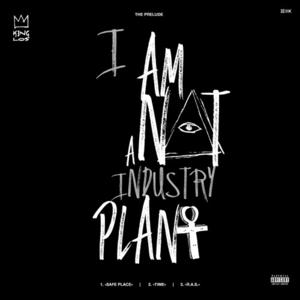 "King Los Drops 3 New Songs As ""I Am Not A Industry Plant"" EP"
