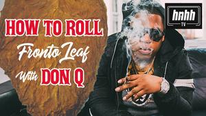 """Don Q Claims His Crew Smokes More Than Wiz Khalifa On """"How To Roll"""""""