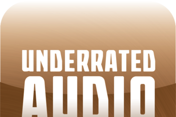 Underrated Audio: July 16- 23