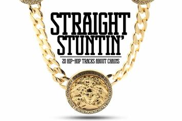 Straight Stuntin': 20 Hip-Hop Tracks About Chains