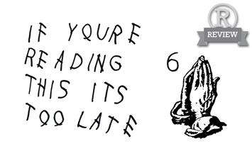 """Review: Drake's """"If You're Reading This It's Too Late"""""""