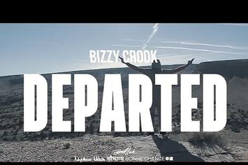 "Bizzy Crook ""Departed"" Video"