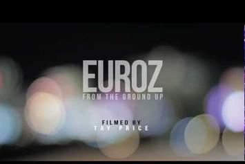 "Euroz  ""From The Ground Up (Foundation 2 Preview)"" Video"