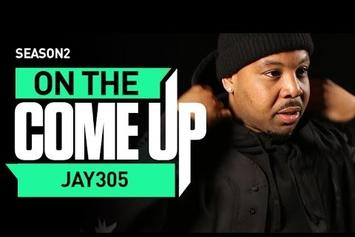 On The Come Up: Jay 305